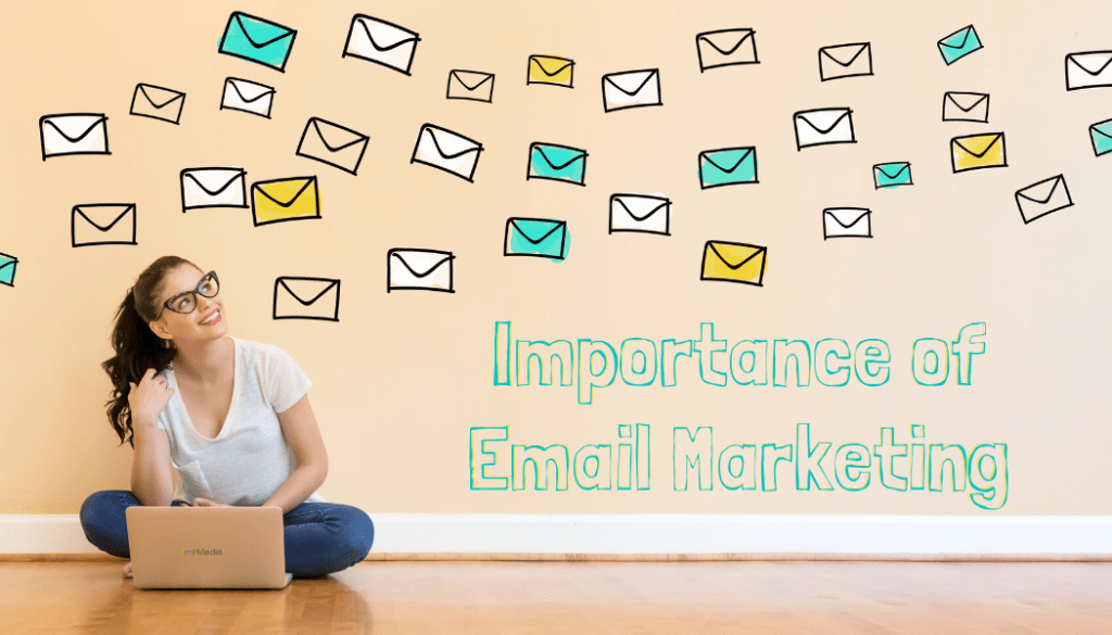 Importance of Email Marketing​